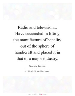 Radio and television... 