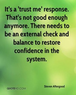 It's a 'trust me' response. 