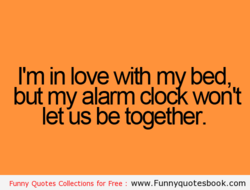 I'm in love with my bed, 
