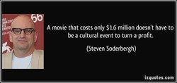 A movie that costs only $1.6 million doesn't have to 