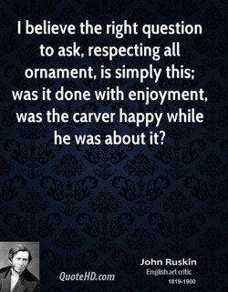 I believe the right question 