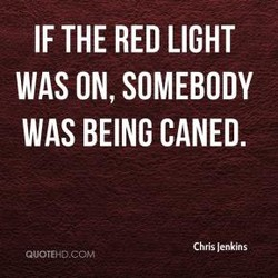 IF THE RED LIGHT 