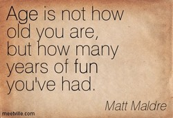 Age is not how 