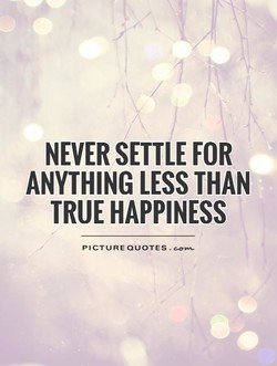 NEVER SETTLE FOR 