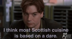 I think most Scottish cuisine 