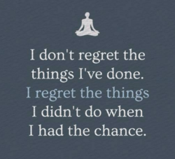 I don't regret the 