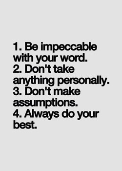 1. Be impeccable 