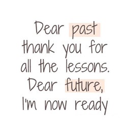 Dear past 