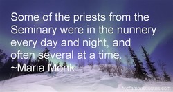 Some of the priests from the 