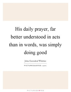 His daily prayer, far 