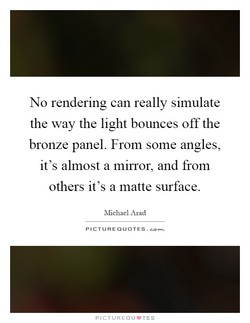 No rendering can really simulate 
