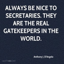 ALWAYS BE NICE TO 
