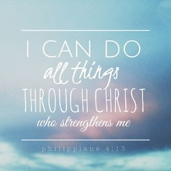 I CAN DO who Jhengt/æm me philippians 4:13