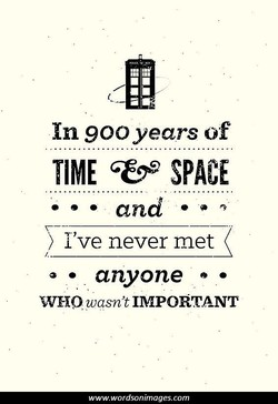 In 900 years of 