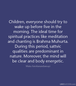 Children, everyone should try to 