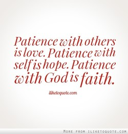 Patience with others 