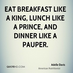 EAT BREAKFAST LIKE 