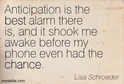 Anticipation is the 