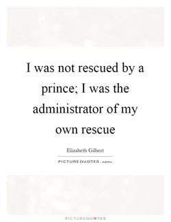 I was not rescued by a 