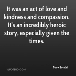 It was an act of love and 