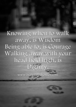 Knowing when to walk 