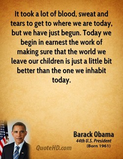 It took a lot of blood, sweat and 