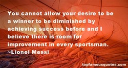 You cannot allow your desire to be 