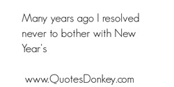 Many years ago I resolved 