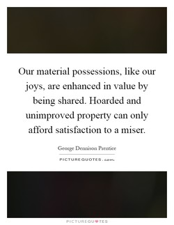 Our material possessions, like our 