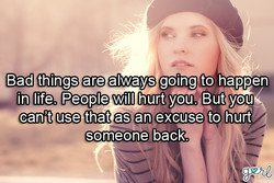 Bad things are always going to happen 