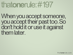 When you accept someone, 