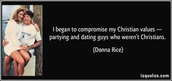 I began to compromise my Christian values — 