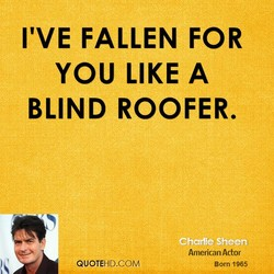 I'VE FALLEN FOR 