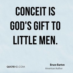 CONCEIT IS