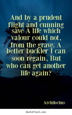 And by a prudent 