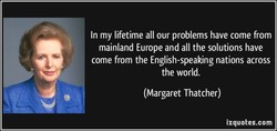 In my lifetime all our problems have come from 
