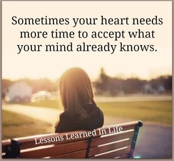 Sometimes your heart needs 