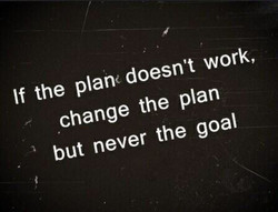 If the plan doesn't work, 