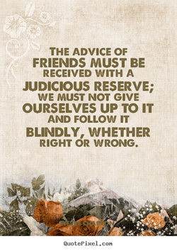 THE ADVICE OF 