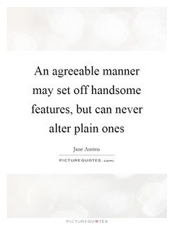 An agreeable manner 