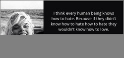 I think every human being knows 
