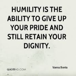 HUMILITY IS THE 