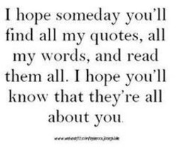 I hope someday you'll
