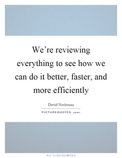 We're reviewing 