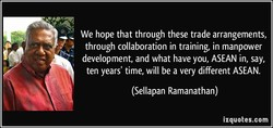 We hope that through these trade arrangements, 