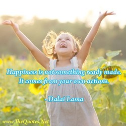 (Happiness is not somethigg ready ihade. 