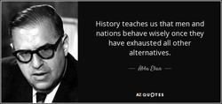 History teaches us that men and 