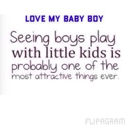 LOVE MY BABY BOY 