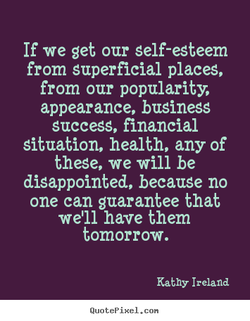 If we get our self-esteem 