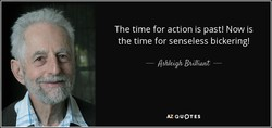 The time for action is past! Now is 
